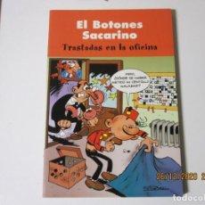Tebeos: OLE EL BOTONES SACARINO TRASTADAS EN LA OFICINA EDICIONES B .. Lote 244446985