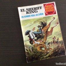 Tebeos: EL SHERIFF KING NUMERO 34 UN HOMBRE ROBA UN CAÑON. Lote 245599470
