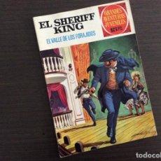 Tebeos: EL SHERIFF KING NUMERO 39 EL VALLE DE LOS FORAJIDOS. Lote 245609945