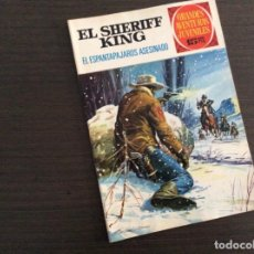 Tebeos: EL SHERIFF KING NUMERO 40 EL ESPANTAPAJAROS ASESINADO. Lote 245610590