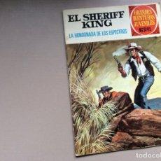 Tebeos: EL SHERIFF KING NUMERO 48 LA HONDONADA DE LOS ESPECTROS. Lote 245613855