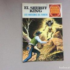 Tebeos: EL SHERIFF KING NÚMERO 10 LOS FANTASMAS DEL RANCHO. Lote 246053680
