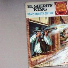 Tebeos: EL SHERIFF KING NÚMERO 31 UNA PERIODISTA DEL ESTE. Lote 246073210