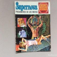 Tebeos: SUPERNOVA PRISIONERO DE LOS MAYAS. Lote 246114015