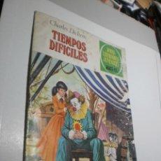 Tebeos: TIEMPOS DIFÍCILES. CHARLES DICKENS. JOYAS Nº 152 AÑO 1979 (ALGÚN DEFECTO). Lote 246288695