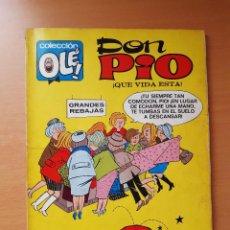 """Tebeos: OLÉ 6 DON PÍO """"¡QUÉ VIDA ESTA!"""". 1ª EDICIÓN (1971) PEÑARROYA. Lote 247368430"""