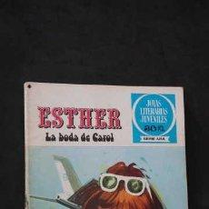 Tebeos: 1 EDICION JOYAS LITERARIAS JUVENILES SERIE AZUL NUMERO 17 ESTHER LA BODA DE CAROL. Lote 247593145