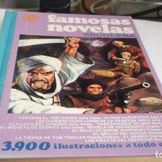 Tebeos: FAMOSAS NOVELAS VOLUMEN XVII - BRUGUERA 1ª EDICION. 1979 - 3.900 ILUSTRACIONES A TODO COLOR. Lote 247633050