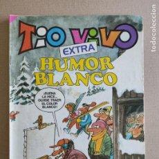 Tebeos: TIO VIVO EXTRA - HUMOR BLANCO - EDITORIAL BRUGUERA. Lote 248283385