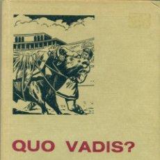 Tebeos: QUO VADIS COLECCION HISTORIAS SELECCION Nº 4. EDICION ILUSTRADA POR DARNIS. Lote 277763528