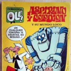 Tebeos: OLÉ 51. ASPIRINO Y COLODION Y SU MUNDO LOCO. 1ª EDICIÓN 1972. NÚMERO EN EL LOMO. Lote 249598910
