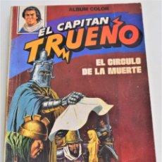 Tebeos: EL CAPITÁN TRUENO, ALBUM COLOR Nº 3 - EL CÍRCULO DE LA MUERTE - EDITORIAL BRUGUERA AÑO 1980. Lote 251195255
