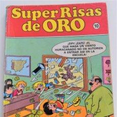 Tebeos: SUPER RISAS DE ORO Nº 10 - MORTADELO SUPER Nº 13 - ZIPI Y ZAPE SUPER Nº 13 Y SUPER LOPEZ Nº 14. Lote 251197875