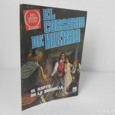 Livros de Banda Desenhada: EL RAPTO DE LA PRINCESA (EL CORSARIO DE HIERRO Nº 53) - EDITORIAL BRUGUERA-1980 1ª EDICIÓN. Lote 251220495