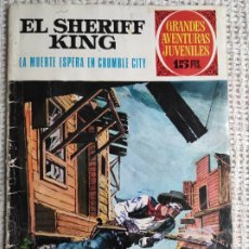 Tebeos: GRANDES AVENTURAS JUVENILES, EL SHERIFF KING Nº 16. Lote 251620905