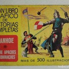 Tebeos: GRAN LIBRO GRÁFICO DE HISTORIAS COMPLETAS. IVANHOE ENTRE APACHES Y COMANCHES. BRUGUERA. 1975. Lote 251921880
