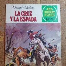 Tebeos: COMIC DE JOYAS LITERARIAS JUVENILES LA CRUZ Y LA ESPADA DEL AÑO 1981 Nº 35. Lote 251986485