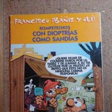 Tebeos: COMIC DE FRANCISCO IBAÑES Y OLE RONPETECHOS EN DITRIAS COMO SANDIAS. Lote 252019825