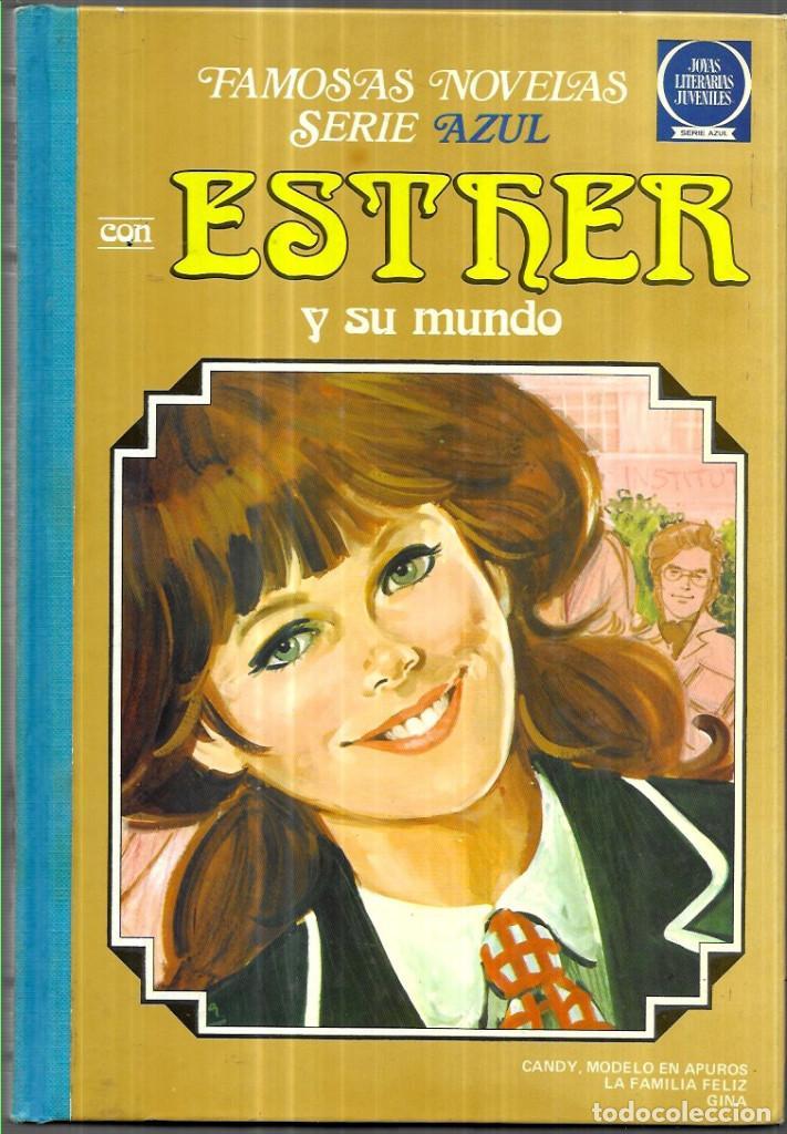 ESTHER Y SU MUNDO -SERIE AZUL - TOMO Nº 6 (Tebeos y Comics - Bruguera - Esther)