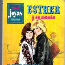 Tebeos: ESTHER Y SU MUNDO - SUPER JOYAS FEMENINAS . Nº 6 - 1ª ED. 1978. Lote 252369455