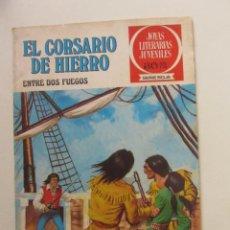 Livros de Banda Desenhada: EL CORSARIO DE HIERRO Nº 30. ENTRE DOS FUEGOS. JOYAS LITERARIAS. SERIE ROJA. 1978 ARX87. Lote 252824255