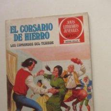 Livros de Banda Desenhada: EL CORSARIO DE HIERRO Nº 31 JOYAS LITERARIAS JUVENILES. BRUGUERA SERIE ROJA ARX87. Lote 252824745