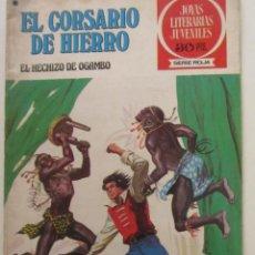 Livros de Banda Desenhada: EL CORSARIO DE HIERRO Nº 36 JOYAS LITERARIAS JUVENILES. BRUGUERA SERIE ROJA ARX87. Lote 252825980