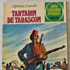Tebeos: JOYAS LITERARIAS JUVENILES Nº 69 - TARTARÍN DE TARASCÓN - ALPHONSE DAUDET - AÑO 1981. Lote 253013225