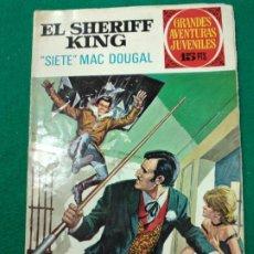 Tebeos: EL SHERIFF KING Nº 22. SIETE MAC DOUGAL. GRANDES AVENTURAS JUVENILES. BRUGUERA, 1ª EDICION 1972. Lote 253272050