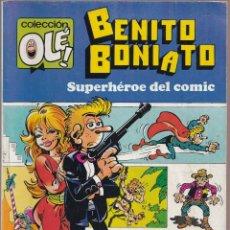 Livros de Banda Desenhada: BENITO BONIATO SUPERHEROE DEL COMIC - COLECCIÓN OLÉ - EDITORIAL BRUGUERA 1984 PRIMERA ED. Lote 253294760