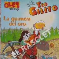 Tebeos: TIO GILITO - OLE DISNEY - Nº 33 - LA QUIMERA DEL ORO -. Lote 253687945
