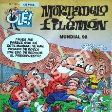 Tebeos: MORTADELO Y FILEMON - MUNDIAL 98 -Nº 137- COLECIÓN OLE. Lote 253701560