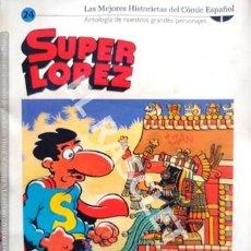 Tebeos: SUPER LOPEZ- LASMEJORES HISTORIAS DEL CÓMIC ESPAÑOL - Nº 24. Lote 253710895