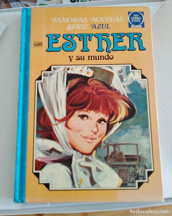 FAMOSAS NOVELAS SERIE AZUL CON ESTHER Y SU MUNDO. AÑO 1982 TOMO 4 (Tebeos y Comics - Bruguera - Esther)
