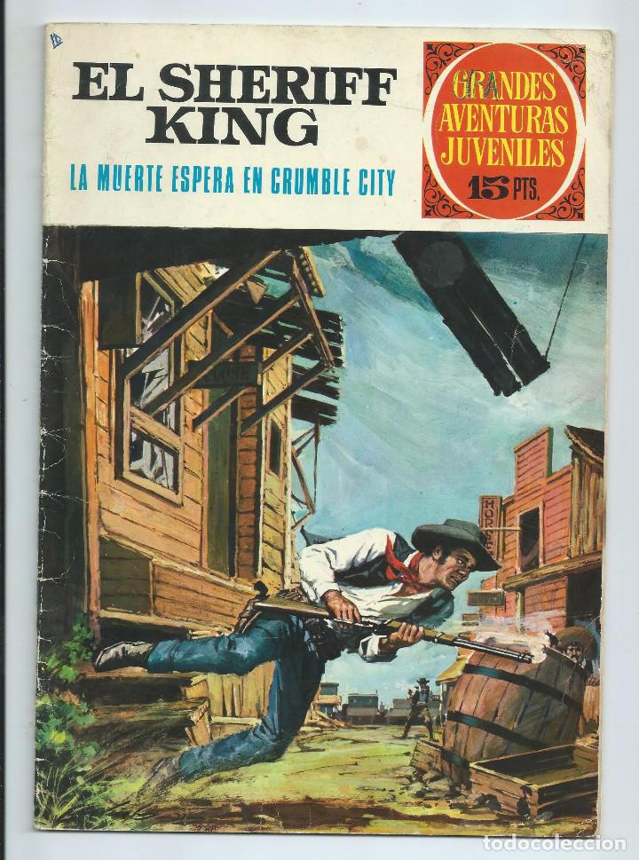GRANDES AVENTURAS JUVENILES : EL SHERIFF KING Nº 16. LA MUERTE ESPERA EN CRUMBLE CITY. 1ª EDICION. (Tebeos y Comics - Bruguera - Sheriff King)
