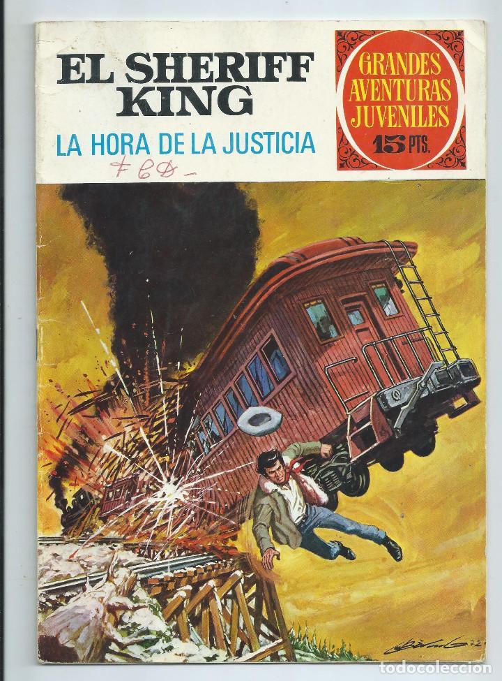 GRANDES AVENTURAS JUVENILES : EL SHERIFF KING Nº 23. LA HORA DE LA JUSTICIA. 1ª EDICION. 1972 (Tebeos y Comics - Bruguera - Sheriff King)
