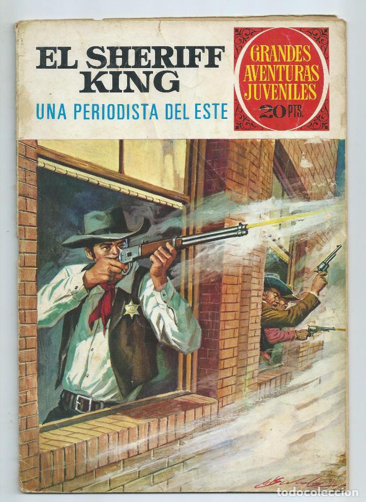 GRANDES AVENTURAS JUVENILES : EL SHERIFF KING Nº 31. UNA PERIODISTA DEL ESTE 2ª EDICION. 1975 (Tebeos y Comics - Bruguera - Sheriff King)