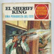 Tebeos: GRANDES AVENTURAS JUVENILES : EL SHERIFF KING Nº 31. UNA PERIODISTA DEL ESTE 2ª EDICION. 1975. Lote 254230185