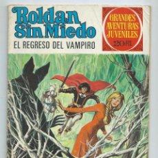 Tebeos: GRANDES AVENTURAS JUVENILES : ROLDAN SIN MIEDO Nº 63. EL REGRESO DEL VAMPIRO. 1ª EDICION. 1975. Lote 254230900