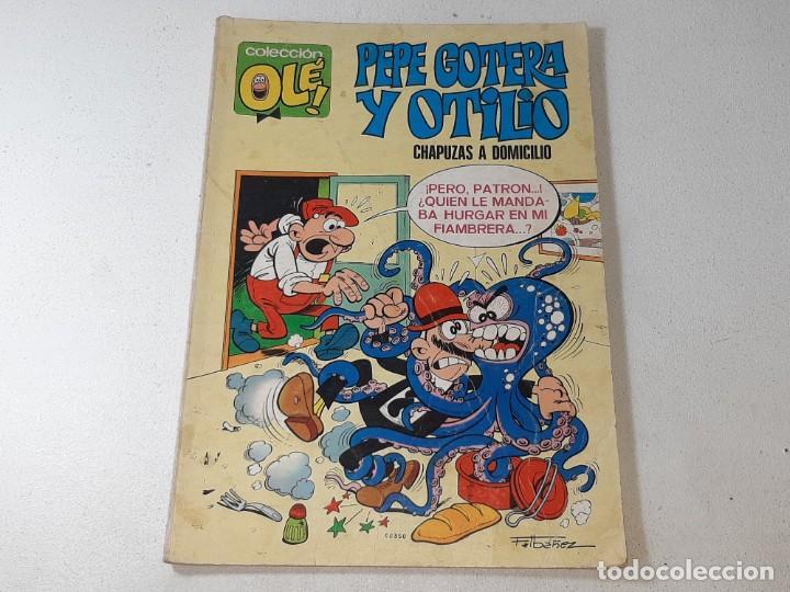 COLECCION OLE : PEPE GOTERA Y OTILIO Nº 1 LOMO CHAPUZAS A DOMICILIO 3ª EDICION AÑO 1977 ED. BRUGUERA (Tebeos y Comics - Bruguera - Ole)