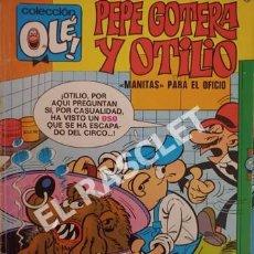 Tebeos: COMIC - PEPE GOTERA Y OTILIO - MANITAS PARA EL OFICIO. Lote 254767640