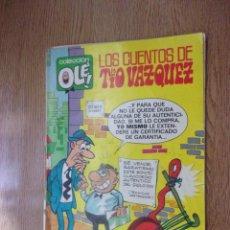 Tebeos: LOS CUENTOS DE TIO VAZQUEZ - COLECCIÓN OLÉ.. Lote 254950060