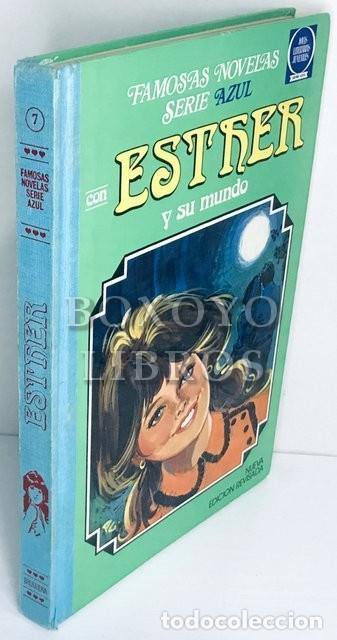 FAMOSAS NOVELAS. SERIE AZUL. ESTHER Y SU MUNDO Nº 7. NUEVA EDICIÓN REVISADA (Tebeos y Comics - Bruguera - Esther)
