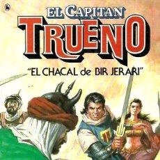 Tebeos: EL REGRESO DE EL CAPITÁN TRUENO Y EL CHACAL DE BIR JERARI. Lote 255006615
