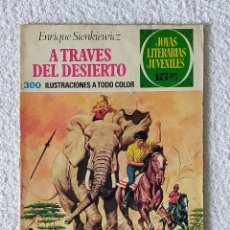Tebeos: JOYAS LITERARIAS JUVENILES. Nº 22: A TRAVES DEL DESIERTO - 2º EDICIÓN 1972 - EDITORIAL BRUGUERA. Lote 255306970