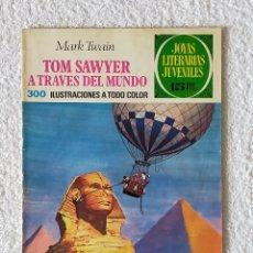 Tebeos: JOYAS LITERARIAS JUVENILES. Nº 24: TOM SAWYER A TRAVES DEL MUNDO - 2º EDICIÓN 1972 - EDIT BRUGUERA. Lote 255307140
