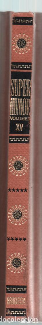 Tebeos: SUPERHUMOR XV (15) BRUGUERA. 1ª EDICION 1981. 320 PAGINAS - Foto 2 - 255425070