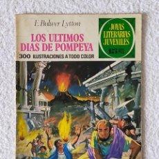 Tebeos: JOYAS LITERARIAS JUVENILES. Nº 25: LOS ULTIMOS DÍAS DE POMPEYA - 2º EDICIÓN 1972 - EDIT BRUGUERA. Lote 255977075