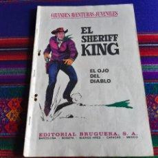 BDs: EL SHERIFF KING 55 EL OJO DEL DIABLO. GRANDES AVENTURAS JUVENILES. BRUGUERA 1973. RESERVADO.. Lote 259246605