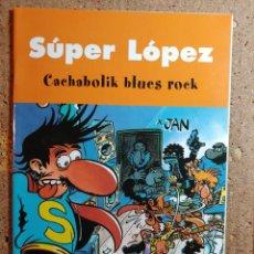 Tebeos: COMIC DE SUPER LOPEZ CACHABOLIK BLUES ROCK. Lote 261181660